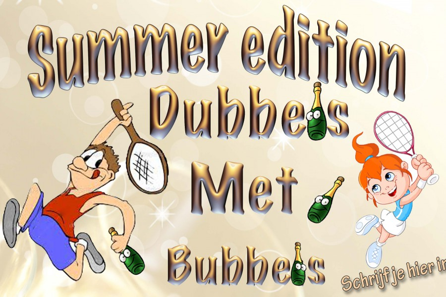 25/06 Dubbels met bubbels summer edition